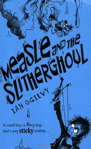 9780192726162: Measle and the Slitherghoul