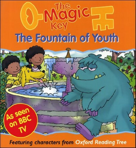 The Fountain Of Youth (The Magic Key): Roderick Hunt