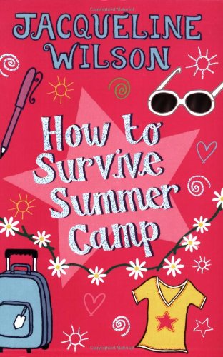 9780192727046: How to Survive Summer Camp