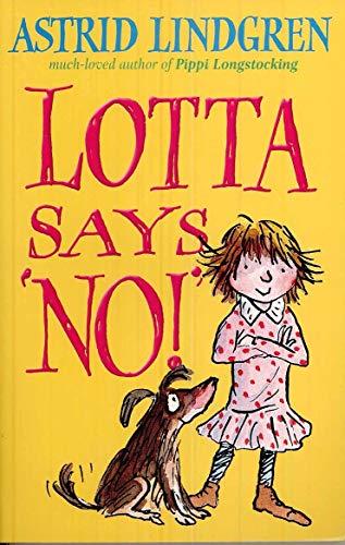 Lotta Says 'NO!': Astrid Lindgren