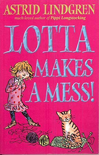 9780192727572: Lotta Makes a Mess