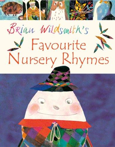 9780192727664: Brian Wildsmith's Favourite Nursery Rhymes