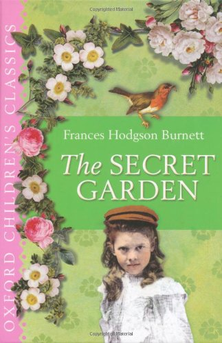 9780192727992: The Secret Garden (Oxford Children's Classics)
