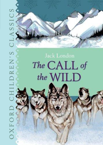 9780192728012: The Call of the Wild (Oxford Children's Classics)