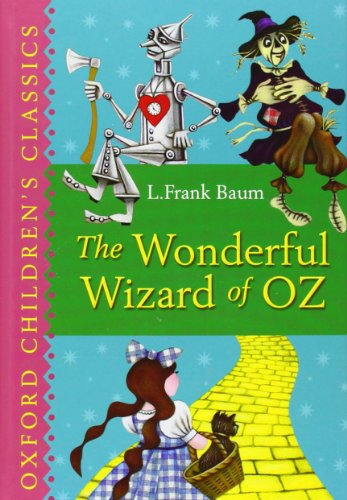 9780192728029: The Wonderful Wizard of Oz (Oxford Children's Classics)