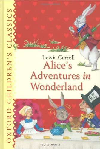 9780192728135: Alice's Adventures in Wonderland (Oxford Children's Classics)