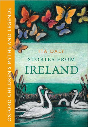 Stories From Ireland -: Oxford Children's Myths: Daly, Ita
