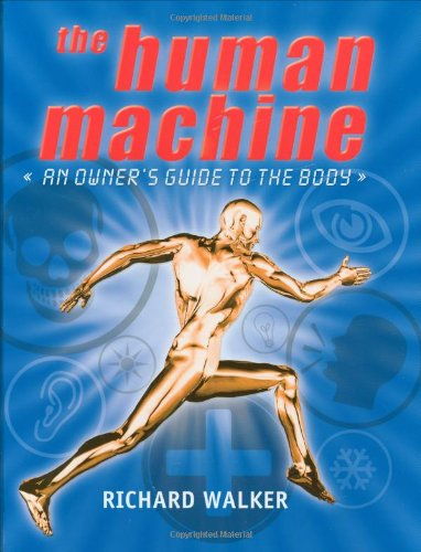 9780192728647: The Human Machine: An Owner's Guide to the Body