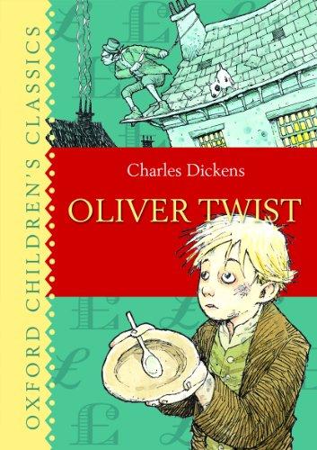 Oliver Twist (Oxford Children's Classics): Dickens, Charles