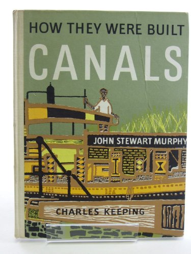 9780192730794: CANALS: HOW THEY WERE BUILT.