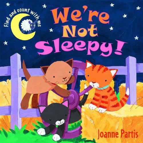 We're Not Sleepy!: Joanne Partis