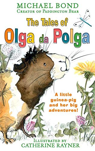 The Tales of Olga Da Polga (Paperback): Michael Bond
