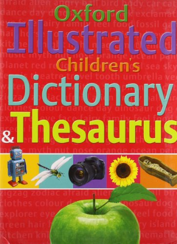 9780192732330: Oxford Illustrated Children's Dictionary and Thesaurus