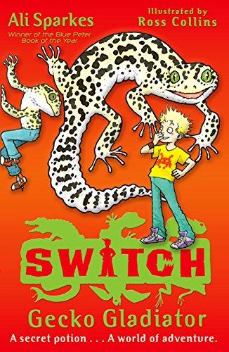 9780192732392: S.W.I.T.C.H 10: Gecko Gladiator