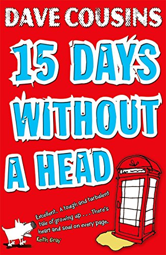 9780192732569: Fifteen Days Without a Head. Dave Cousins