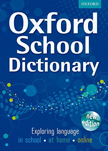9780192732644: Oxford School Dictionary 2011