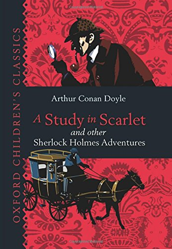 9780192732835: A Study in Scarlet & Other Sherlock Holmes Adventures (Oxford Childrens Classics)