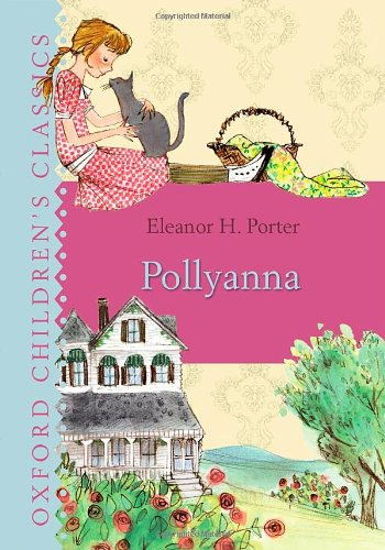 9780192732842: Pollyanna (Oxford Children's Classics)