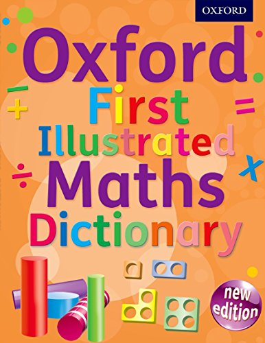 9780192733528: Oxford First Illustrated Maths Dictionary
