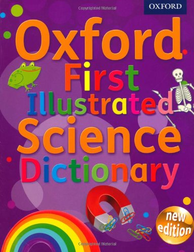 9780192733542: Oxford First Illustrated Science Dictionary (Oxford Dictionary)