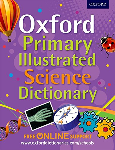 9780192733559: Oxford Primary Illustrated Science Dictionary