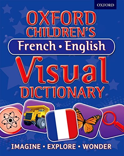 9780192733726: Oxford Children's French-English Visual Dictionary