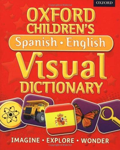 9780192733733: Oxford Children's Spanish-English Visual Dictionary (Oxford Childrens Visual Dctnry)