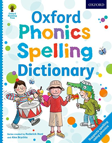 9780192734136: Oxford Phonics Spelling Dictionary: Accessible early years spelling support using phonics