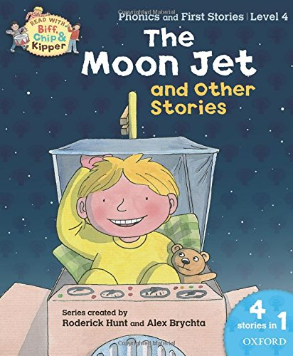 9780192734334: Oxford Reading Tree Read With Biff, Chip, and Kipper: The Moon Jet and Other Stories (Level 4)