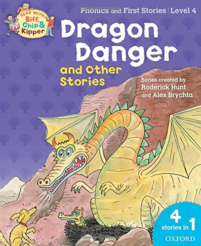 9780192734341: Oxford Reading Tree Read With Biff, Chip, and Kipper: Dragon Danger and Other Stories (Level 4) (Read With Biff Chip & Kipper)