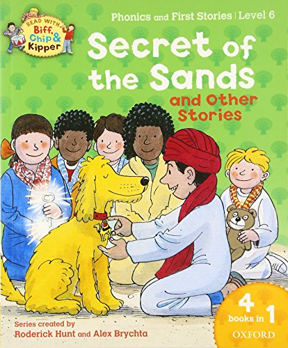9780192734389: Oxford Reading Tree Read With Biff, Chip, and Kipper: Secret of the Sands & Other Stories: Level 6 Phonics and First Stories (Read With Biff Chip & Kipper)