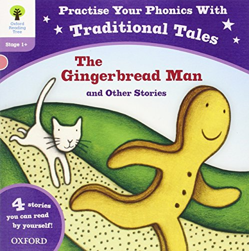 9780192734532: Oxford Reading Tree: Level 1+: Traditional Tales Phonics The Gingerbread Man and Other Stories