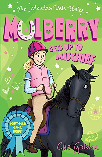 9780192734723: The Meadow Vale Ponies: Mulberry Gets up to Mischief