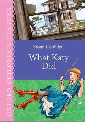 9780192734792: What Katy Did (Oxford Children's Classics)
