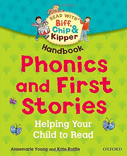 9780192735164: Oxford Reading Tree Read With Biff, Chip, and Kipper: Phonics and First Stories Handbook: Helping Your Child to Read (Read at Home Handbook)