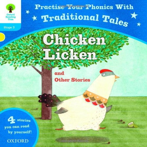 9780192736055: Oxford Reading Tree: Level 3: Traditional Tales Phonics Chicken Licken and Other Stories