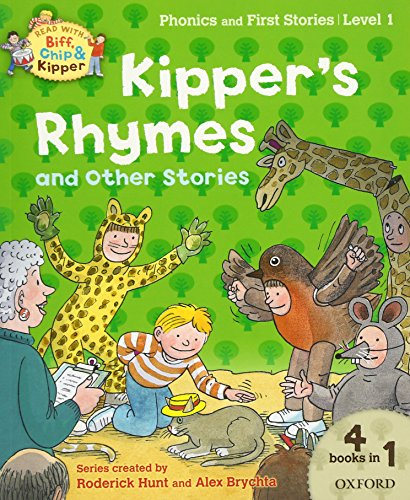 9780192736499: Oxford Reading Tree Read with Biff, Chip and Kipper: Level 1 Phonics and First Stories: Kipper's Rhymes and Other Stories (Biff Chip & Kipper L 1/ 4 in 1)