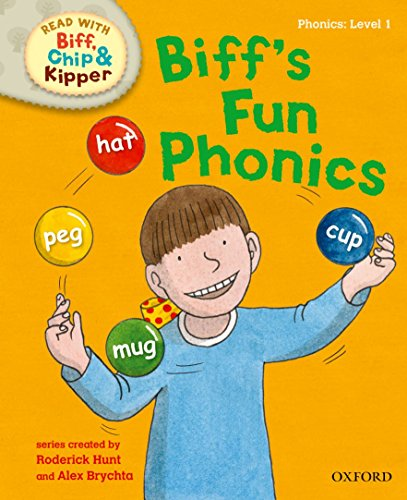9780192736536: Oxford Reading Tree Read with Biff, Chip and Kipper: First Stories: Level 1: Biff's Fun Phonics (Read with Biff, Chip & Kipper. First Stories. Level 1)