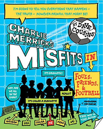 9780192736598: Charlie Merrick's Misfits in Fouls, Friends, and Football