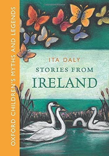 Stories from Ireland (Childrens Myths & Legends): Daly, Ita