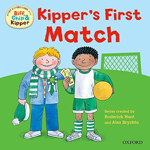 9780192736796: Oxford Reading Tree: Read With Biff, Chip & Kipper First Experiences Kipper's First Match