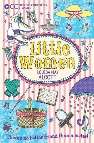 9780192737465: Oxford Children's Classics: Little Women