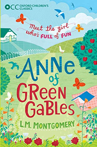 9780192737472: Oxford Children's Classics: Anne of Green Gables