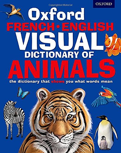 9780192737557: Oxford French-English Visual Dictionary of Animals