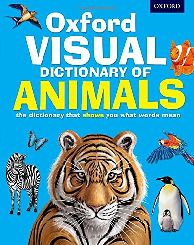 9780192737571: Oxford Visual Dictionary of Animals