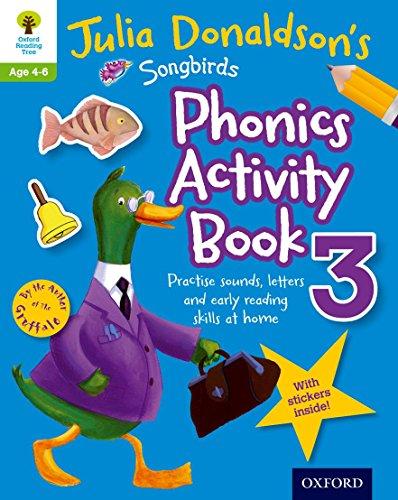 9780192737601: Oxford Reading Tree Songbirds: Julia Donaldson's Songbirds Phonics Activity Book 3 (Oxford Reading Tree Activity)
