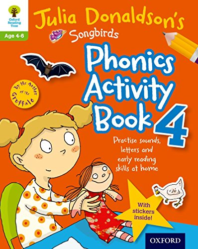 9780192737618: Oxford Reading Tree Songbirds: Julia Donaldson's Songbirds Phonics Activity Book 4
