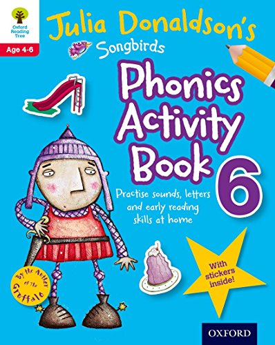 9780192737632: Oxford Reading Tree Songbirds: Julia Donaldson's Songbirds Phonics Activity Book 6