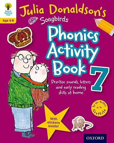 9780192737649: Oxford Reading Tree Songbirds: Julia Donaldson's Songbirds Phonics Activity Book 7 (Oxford Reading Tree Activity)