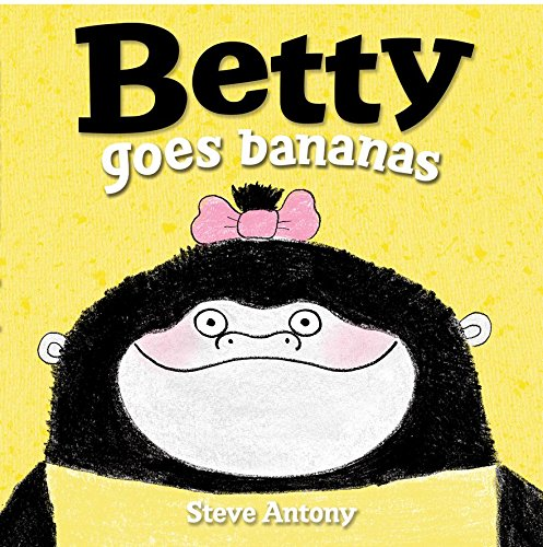 9780192738158: Betty Goes Bananas